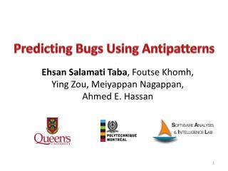 Predicting Bugs Using  Antipatterns