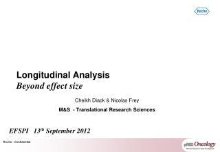 Longitudinal Analysis Beyond effect size