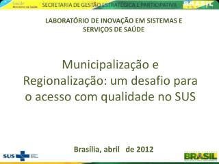 Brasília, abril   de 2012