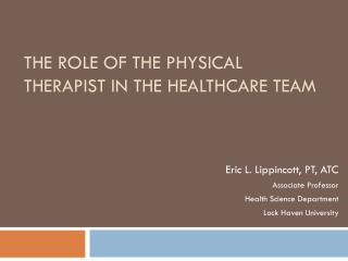 The Role of the Physical Therapist in the Healthcare Team