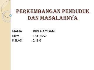 perkembangan penduduk indonesia dan masalahnya