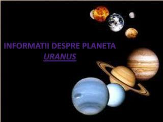 Informatii despre planeta Uranus