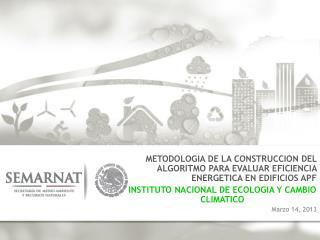 METODOLOGIA DE LA CONSTRUCCION DEL ALGORITMO PARA EVALUAR EFICIENCIA ENERGETICA EN EDIFICIOS APF