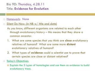 Bio 9D:  Thursday, 4.28.11  Title:  Evidence for Evolution