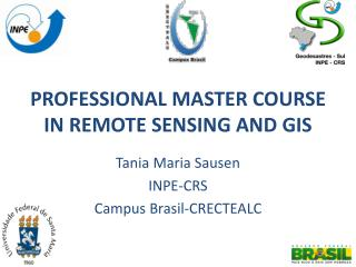 PROFESSIONAL MASTER COURSE IN REMOTE SENSING AND GIS