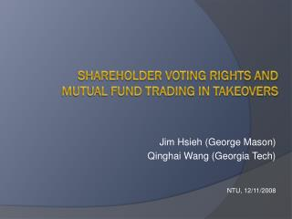 Shareholder Voting Rights and mutual fund trading in takeovers