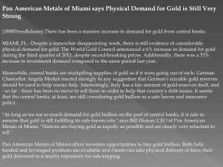 Pan American Metals of Miami says Physical Demand for Gold i