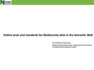 Online tools and standards for Biodiversity data in the Semantic Web