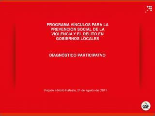 Región 2-Nodo Rafaela, 21 de agosto del  2013