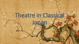 Theatre in Classical Japan