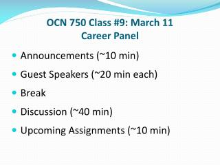 OCN 750 Class #9: March 11 Career Panel