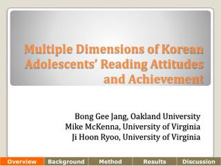 Multiple Dimensions of Korean Adolescents' Reading Attitudes and Achievement
