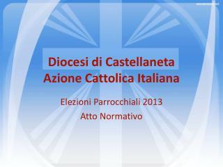 Diocesi di Castellaneta Azione Cattolica Italiana