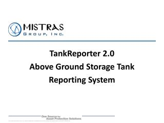 TankReporter 2.0 Above Ground Storage Tank  Reporting System