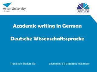 Academic  writing  in German Deutsche Wissenschaftssprache