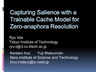Ryu  Iida  Tokyo Institute of Technology ryu-i@cl.cs.titech.ac.jp