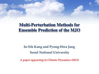 Multi-Perturbation Methods for Ensemble Prediction of the MJO