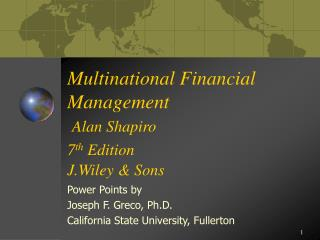 Multinational Financial Management Alan Shapiro 7 th Editio