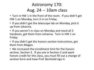 Astronomy 170:  Aug. 24 -- 10am class