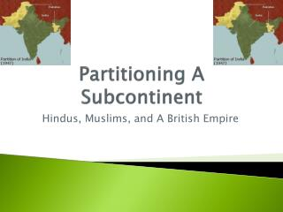 Partitioning A Subcontinent