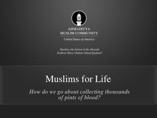 Muslims for Life