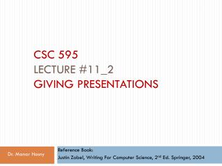 CSC 595 Lecture #11_2 Giving Presentations
