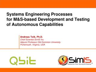 Systems Engineering Processes for M&S-based Development and Testing of Autonomous Capabilities
