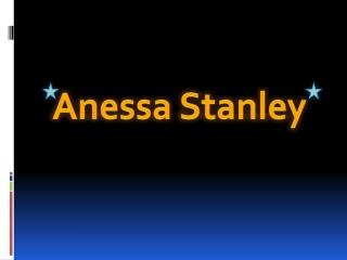 Anessa Stanley