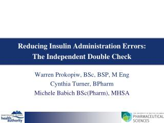 Reducing Insulin Administration Errors: The Independent Double Check