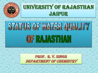 UNIVERSITY  OF RAJASTHAN  JAIPUR