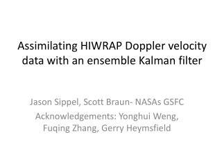 Assimilating HIWRAP Doppler velocity data with an ensemble  Kalman  filter