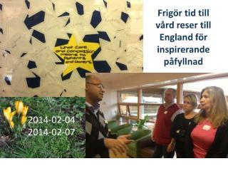 Frigör tid till vård reser till England för inspirerande påfyllnad