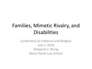 Families, Mimetic Rivalry, and Disabilities
