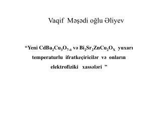 Vaqif  Məşədi oğlu Əliyev