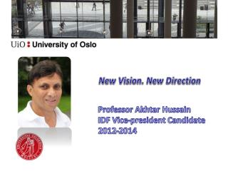 Professor Akhtar Hussain IDF Vice-president  Candidate 2012-2014