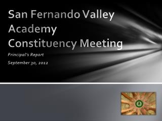 San Fernando Valley Academy Constituency Meeting