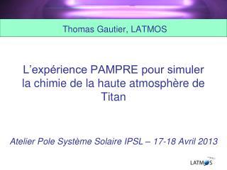 L'expérience PAMPRE pour simuler la chimie de la haute atmosphère de Titan