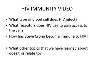 HIV IMMUNITY VIDEO