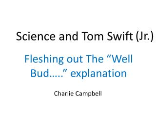 Science and Tom Swift