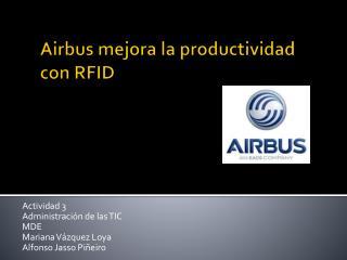 Airbus mejora la productividad con RFID