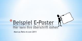 Beispiel E-Poster Hier kann Ihre �berschrift stehen