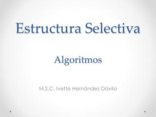 Estructura Selectiva Algoritmos