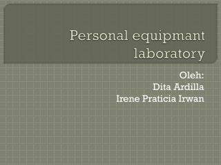 Personal  equipmant  laboratory