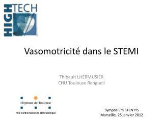 Vasomotricité dans le STEMI