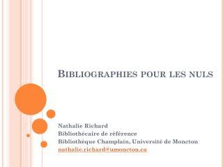 Bibliographies pour les nuls