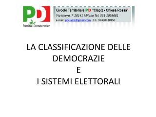 LA  CLASSIFICAZIONE DELLE DEMOCRAZIE E  I SISTEMI ELETTORALI