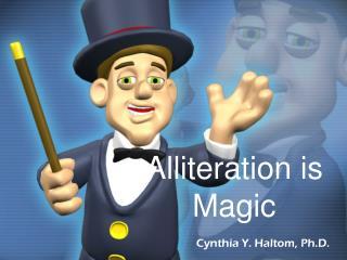 Alliteration is Magic