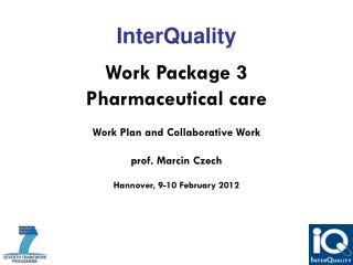 InterQuality Work Package 3 Pharmaceutical care Work Plan and  Collaborative  Work