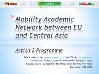 Mobility Academic Network between EU and Central  Asia Action 2 Programme