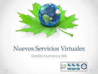 Nuevos Servicios Virtuales